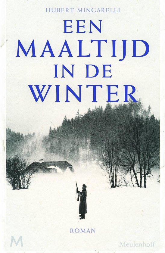 Een maaltijd in de winter - Hubert Mingarelli pdf epub
