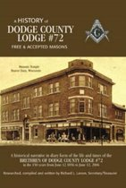 A History of Dodge County Lodge