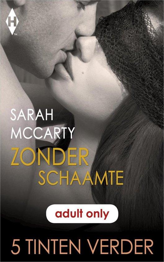 Zonder schaamte - Sarah Mccarty |