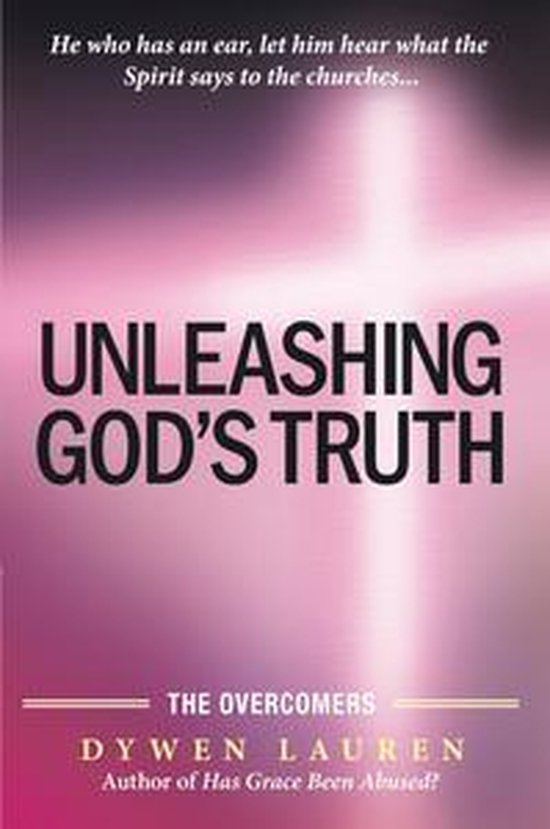 Unleashing God's Truth