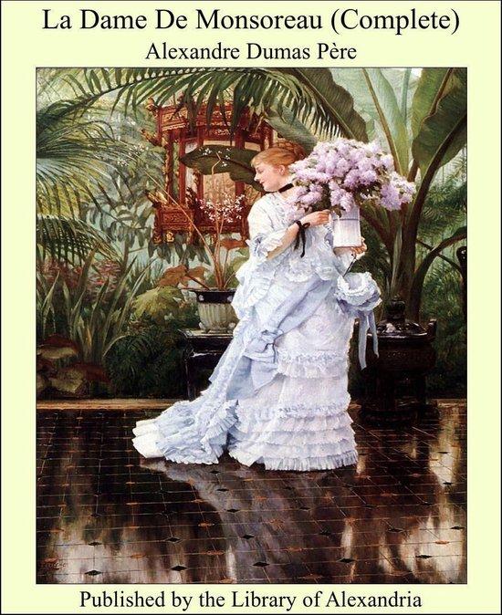 Omslag van La Dame De Monsoreau (Complete)