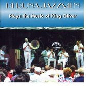 Peruna Jazzmen - Plays The Music Of King Oliver