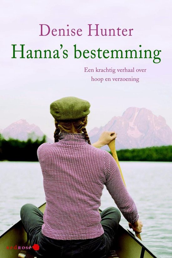 Hanna s bestemming - Denise Hunter pdf epub