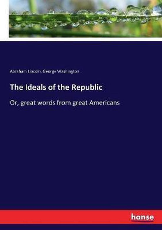 The Ideals of the Republic