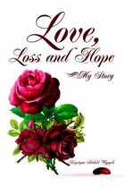 Love, Loss and Hope