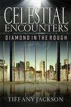 Omslag Celestial Encounters: Diamond in the Rough