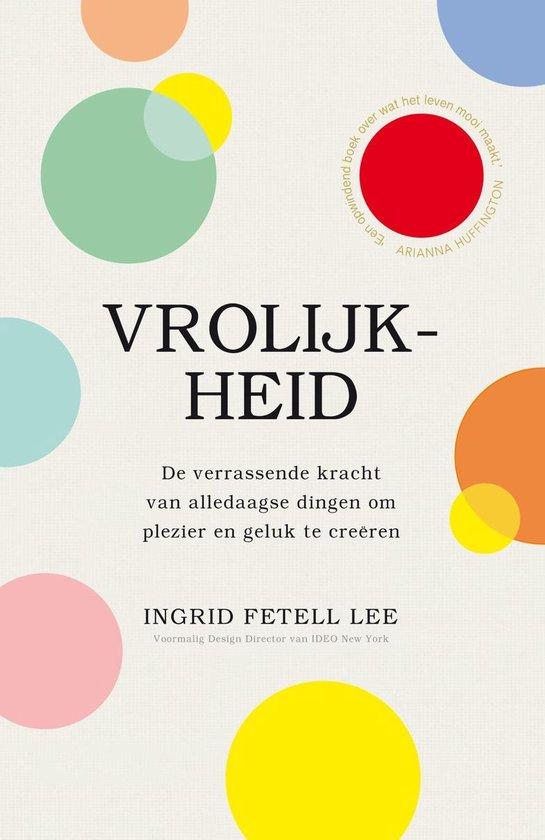 Vrolijkheid - Ingrid Fetell Lee |