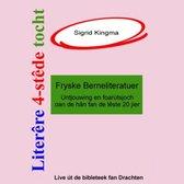 Literêre 4-stêdetocht - Lêzing 3: Fryske berneliteratuer