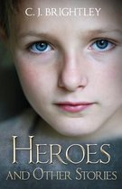 Heroes and Other Stories