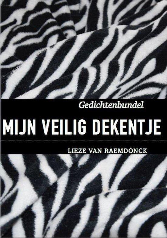 Mijn veilig dekentje - Lieze van Raemdonck |