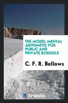 The Model Mental Arithmetic for Public and Private Schools