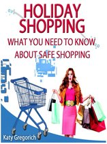 Holiday Shopping - What You Need To Know About Safe Shopping