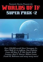 Fantastic Stories Presents the Worlds of If Super Pack #2