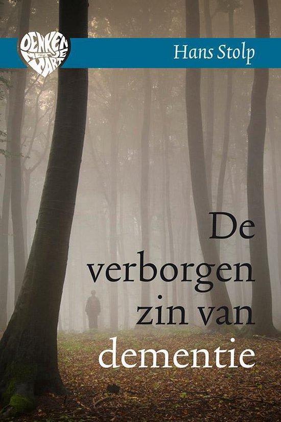 Boek cover Denken met je hart 1 - De verborgen zin van dementie van Hans Stolp (Hardcover)