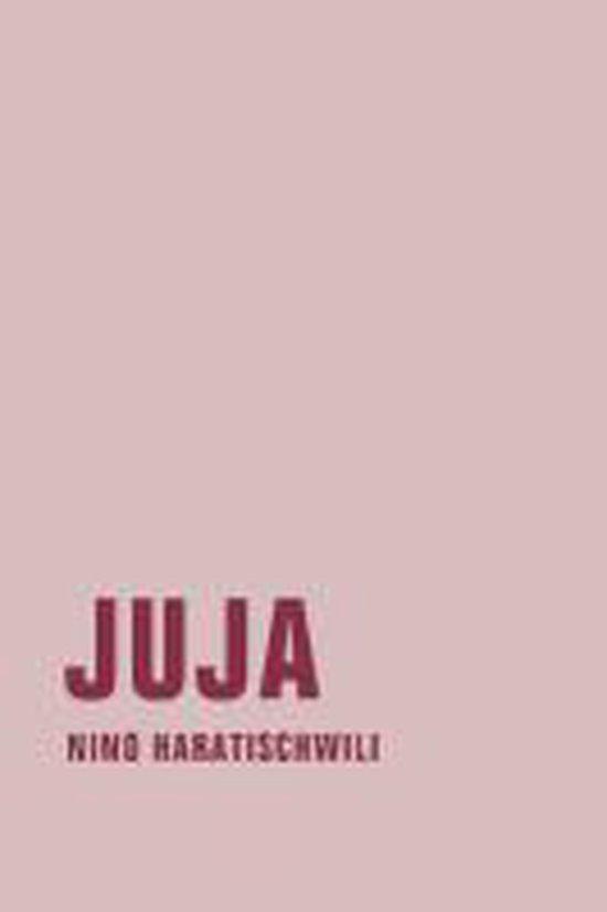 Boek cover Juja van Nino Haratischwili (Hardcover)