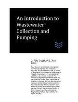 An Introduction to Wastewater Collection and Pumping