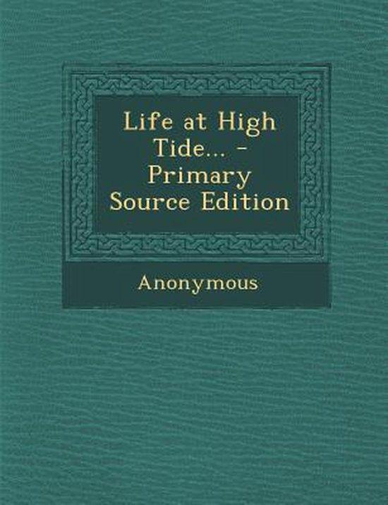 Life at High Tide...