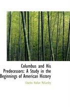 Columbus and His Predecessors