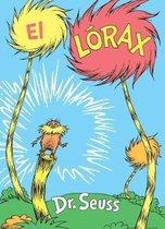 El Lorax (the Lorax Spanish Edition)