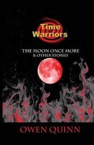 The Time Warriors the Moon Once More