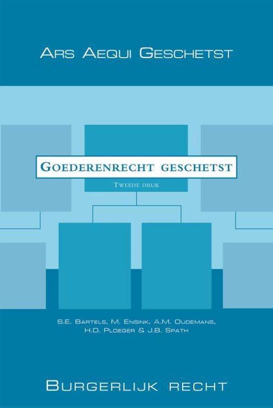 Ars Aequi Geschetst - Goederenrecht geschetst - S.E. Bartels  