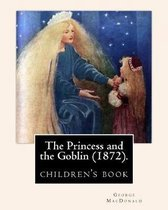 The Princess and the Goblin (1872).by