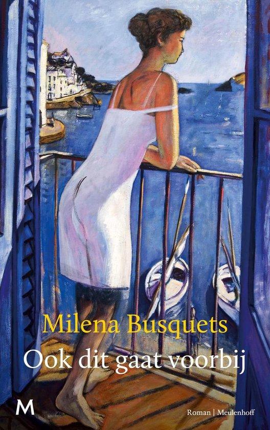 Ook dit gaat voorbij - Milena Busquets pdf epub