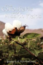 From Cottonfields to Mission Fields