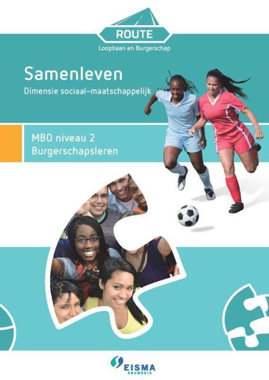 Route Loopbaan & Burgerschap MBO niveau 2 burgerschapsleren - Linda Schaafsma pdf epub