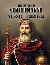 The Century of Charlemagne