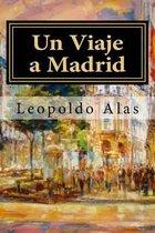 Un Viaje a Madrid (Spanish Edition)