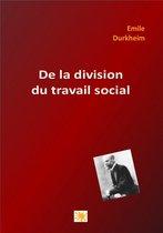 DE LA DIVISION DU TRAVAIL SOCIAL