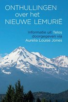 Onthullingen over het Nieuwe Lemurië - Telos 1
