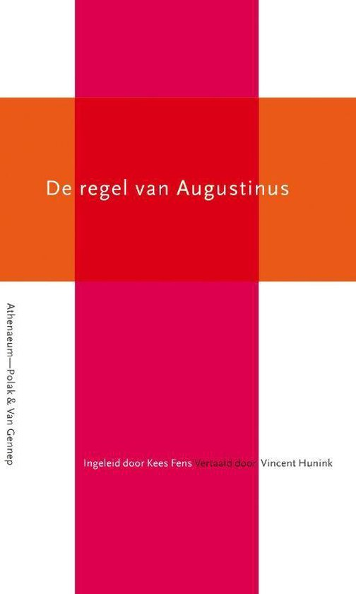 De Regel Van Augustinus - Aurelius Augustinus | Fthsonline.com