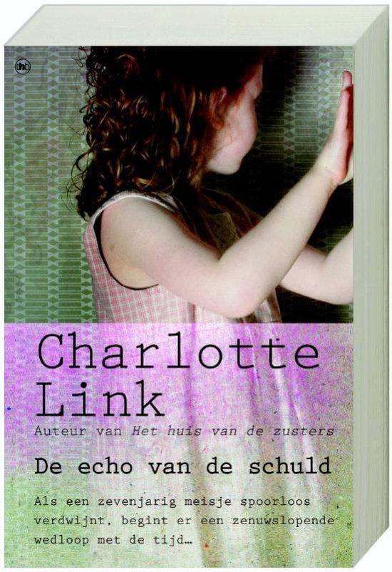 De Echo Van De Schuld - Charlotte Link |