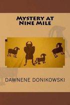 Mystery at Nine Mile