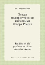 Studies on the Protozoans of the Russian North