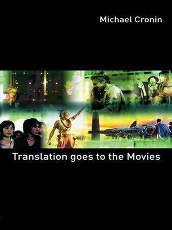 Boek cover Translation goes to the Movies van Michael Cronin (Onbekend)