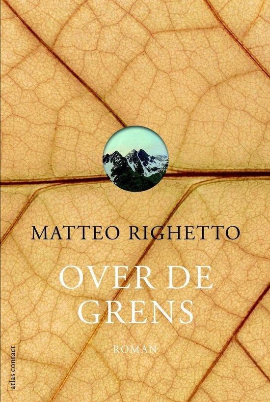 Over de grens - Matteo Righetto | Fthsonline.com