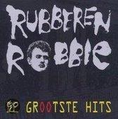 Rubberen Robbie - De Grootste Hits Van