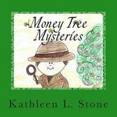 Money Tree Mysteries