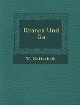Uranos Und G a