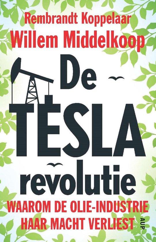 De TESLA-revolutie - Willem Middelkoop |