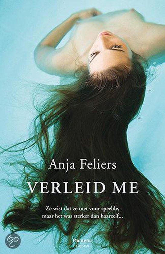 Verleid Me - Anja Feliers |