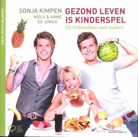 Gezond leven is kinderspel - Sonja Kimpen |