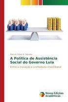 A Politica de Assistencia Social do Governo Lula