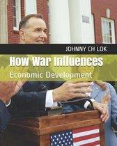 How War Influences