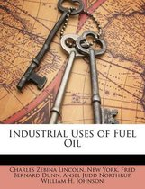 Industrial Uses of Fuel Oil