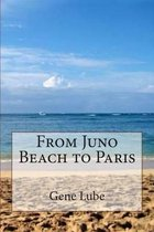 From Juno Beach to Paris