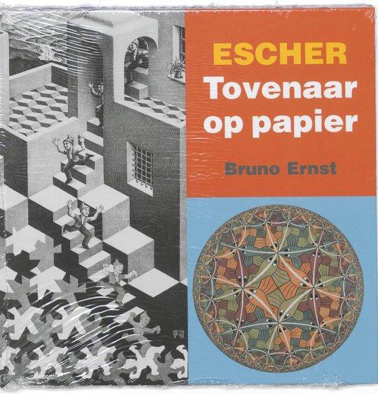 Escher Tovenaar Op Papier - Bruno Ernst |